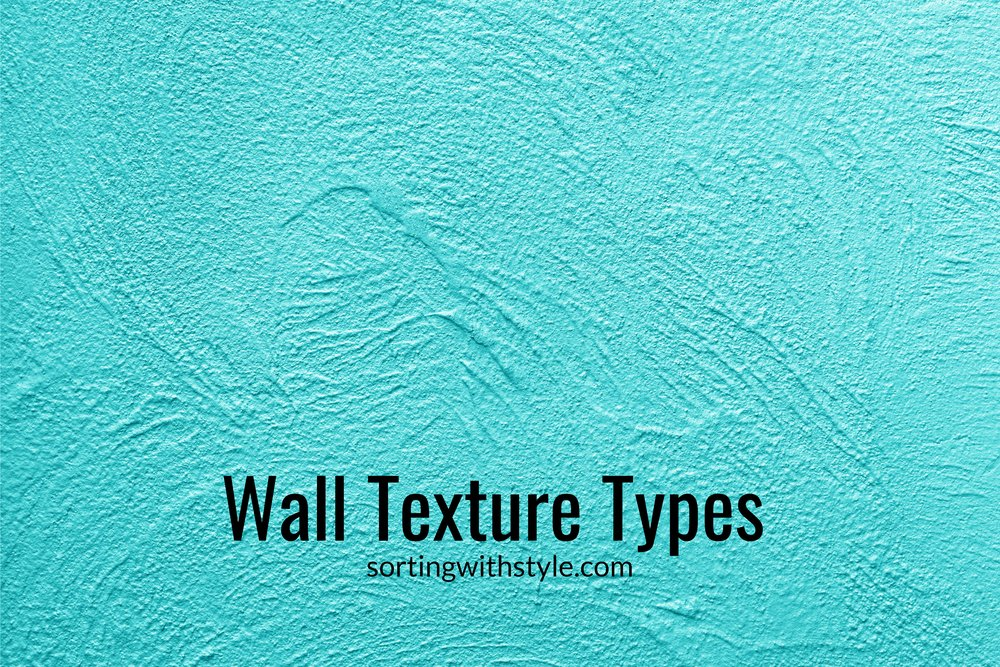 Types of wall texture